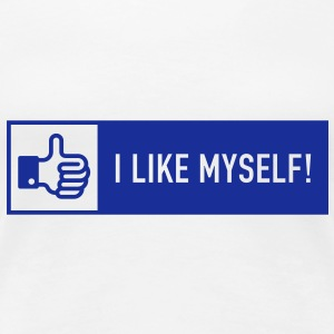 I like myself! (Facebook Button) Girlie-T-Shirt - Women's Premium T-Shirt