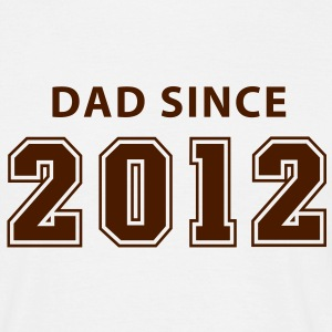 DAD SINCE 12 T-Shirt BK - Men's T-Shirt