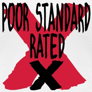 POOR STANDARD RATED X T-Shirts - Women's Premium T-Shirt