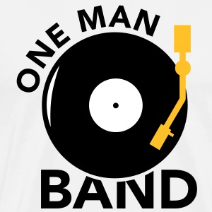 One  Man Band Turntable T-Shirts - Männer Premium T-Shirt