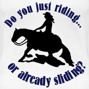 Do you riding... - Frauen Premium T-Shirt