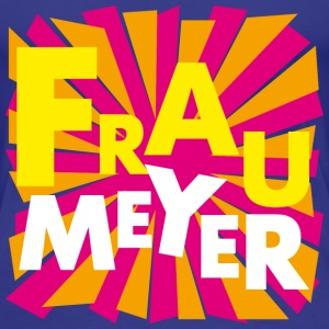 Frau Meyer T-Shirts - Frauen Premium T-Shirt