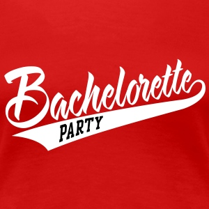 bachelorette party T-Shirts - Frauen Premium T-Shirt
