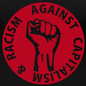1 color - against capitalism & racism - against capitalism working class war revolution T-Shirts - Frauen Premium T-Shirt