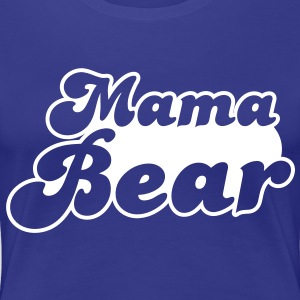 MAMA bear cute family group  T-Shirts - Women's Premium T-Shirt
