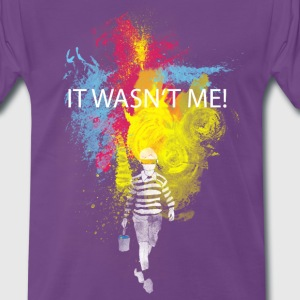 it wasn't me! T-Shirts - Männer Premium T-Shirt