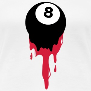 bleeding eight 8 ball from snooker or pool T-Shirts - Women's Premium T-Shirt