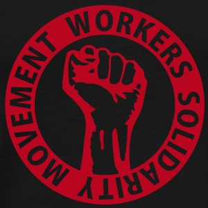 1 colors - Workers Solidarity Movement - Working Class Unity Against Capitalism T-Shirts - Men's Premium T-Shirt