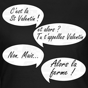 st valentin by customstyle Tee shirts - T-shirt Femme