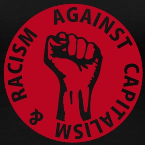 1 color - against capitalism & racism - against capitalism working class war revolution Camisetas - Camiseta premium mujer
