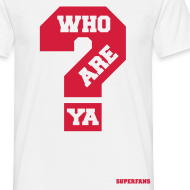 Design ~ Who Are Ya - Men's T-Shirt