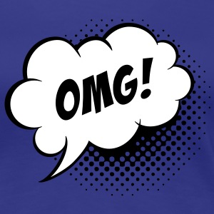 Speech balloon Oh my God T-shirts - Dame premium T-shirt
