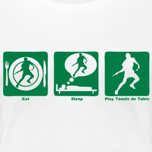tennis table pingpong  eat sleep play Tee shirts - T-shirt Premium Femme