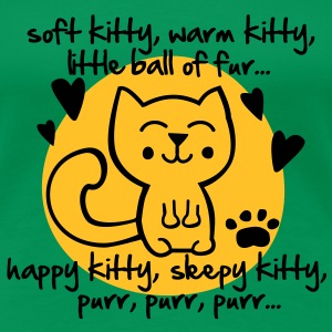 soft kitty, warm kitty, little ball of fur... T-Shirts - Frauen Premium T-Shirt