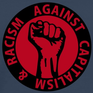 2 colors - against capitalism & racism - against capitalism working class war revolution Tee shirts - T-shirt Premium Homme