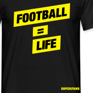 Design ~ Football = Life - Men's T-Shirt