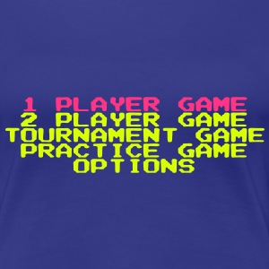 1P, 2P Player Select Game, Options, Practice, Tournament Menu for Ladies - Women's Premium T-Shirt