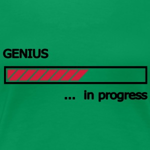 Genius in Progress Ladebalken Loading Bar  T-Shirts - Frauen Premium T-Shirt