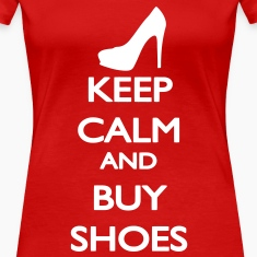 Keep Calm and buy Shoes Camisetas