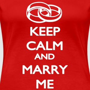Keep Calm and Marry ME T-Shirts - Women's Premium T-Shirt