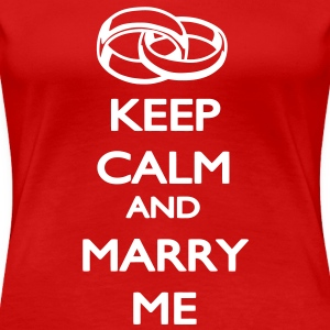 Keep Calm and Marry ME T-skjorter - Premium T-skjorte for kvinner