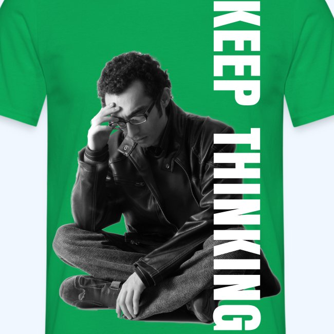 Keep Thinking Man T-Shirt
