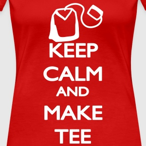 Keep Calm and make Tee T-shirts - Dame premium T-shirt