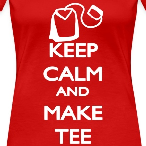 Keep Calm and make Tee T-skjorter - Premium T-skjorte for kvinner