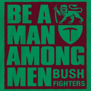be a man among men T-Shirts - Men's Premium T-Shirt