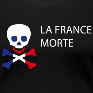 La France Morte - Politique Tee shirts - T-shirt Premium Femme