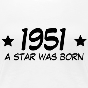 1951 a star was born (nl) T-shirts - Vrouwen Premium T-shirt