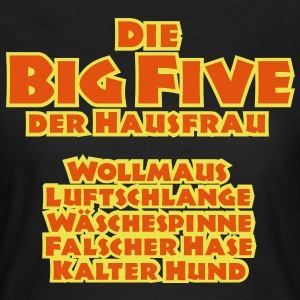 Die Big Five der Hausfrau, Girlie - Frauen T-Shirt