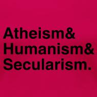 Design ~ Atheism & Humanism & Secularism.