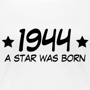 1944 a star was born (de) T-Shirts - Frauen Premium T-Shirt