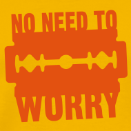 Design ~ No need to worry solo T-shirts