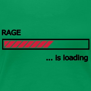 Rage is loading Ladebalken Loading Bar  T-Shirts - Frauen Premium T-Shirt