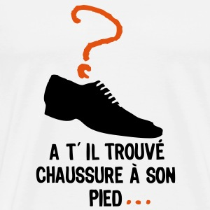 trouve chaussure pied2 Tee shirts - T-shirt Premium Homme