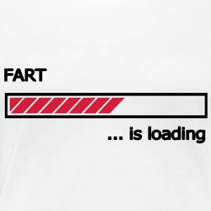 Fart is loading Ladebalken Loading Bar  T-Shirts - Frauen Premium T-Shirt
