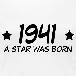 1941 a star was born (it) T-shirt - Maglietta Premium da donna