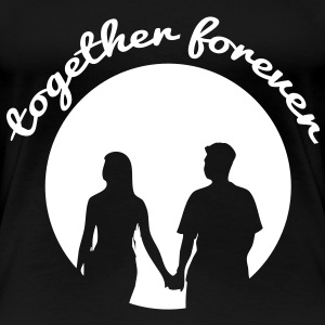 together forever T-Shirts - Women's Premium T-Shirt