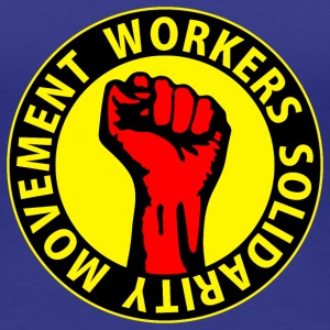 Digital - Workers Solidarity Movement - Working Class Unity Against Capitalism T-Shirts - Women's Premium T-Shirt