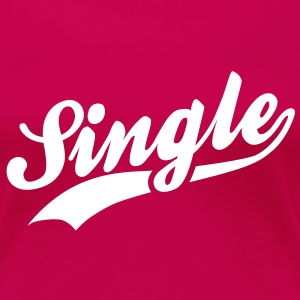 Single T-Shirts - Women's Premium T-Shirt