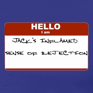 I Am Jack's Inflamed Sense Of Rejection  - Men's Premium T-Shirt