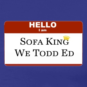Sofa King We Todd Ed - Men's Premium T-Shirt