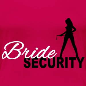Bride Security T-skjorter - Premium T-skjorte for kvinner