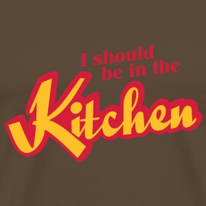 I should be in the Kitchen T-Shirts - Männer Premium T-Shirt