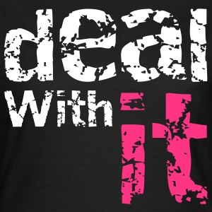 Deal with it T-shirts - Dame-T-shirt