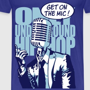 Get on the mic ! - T-shirt Premium Homme