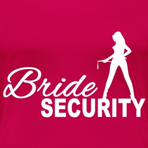 Bride Security T-Shirts - Frauen Premium T-Shirt