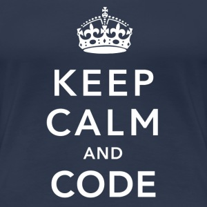 CALM DOWN AND CODE T-shirts - Dame premium T-shirt